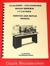 "CLAUSING Colchester 11"" 8000 Series Metal Lathe SERVICE & REPAIR Manual 1060"