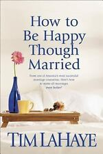 How to Be Happy Though Married, LaHaye, Tim, Good Condition, Book