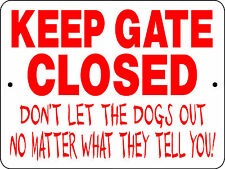 DOG SIGN,KEEP GATE CLOSED SIGN,Fence Sign,Guard Dog Sign,Security,Dogs,3125A