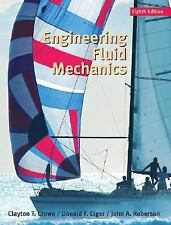 Engineering Fluid Mechanics Roberson, John A., Elger, Donald F., Crowe, Clayton