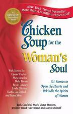 Chicken Soup for the Woman's Soul by Marci Shimoff, Jennifer R. Hawthorne,...