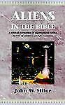 Aliens in the Bible Milor, John W. Books-Good Condition