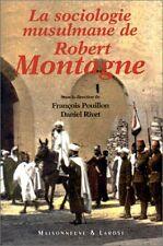 La sociologie musulmane de Robert Montagne. Actes du colloque EHESS & Collège de