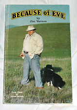 Because of Eve by Jim Varnon Border Collie Training Trialing Herding