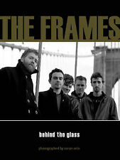 The Frames: Glen Hansard Behind the Glass by Zoran Orlic, Hardback, 2006