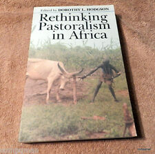 Rethinking Pastoralism in Africa : Gender, Culture and the Myth of the...
