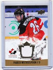 2015 UPPER DECK TEAM CANADA JUNIOR PARKER WOTHERSPOON GOLD JERSEY 26/26!! 124