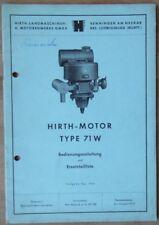 Hirth Motor Bedienungsanleitung und Ersatzteilliste Typ 71 W