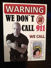 THE SHIELD  ' We Dont Call 911' We Call 'FARMINGTON STRIKE TEAM'  Sticker