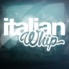 ITALIAN WHIP Funny Lowered Car,Window,Bumper EURO DRIFT VAG Vinyl Decal Sticker