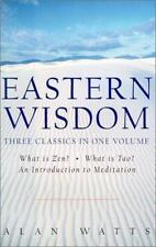 Eastern Wisdom: What Is Zen?, What Is Tao? an Introduction to Meditation by Wat