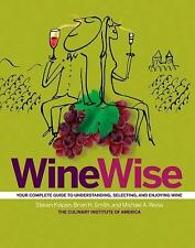 WineWise Steven Kolpan, Brian H. Smith, Michael A. Weiss, The Culinary Institut