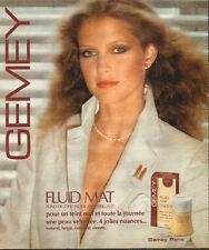 Publicité Advertising 1978  GEMEY  fluid mat fond de teint anti-brillant