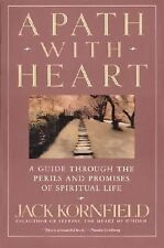 A Path with Heart: A Guide Through the Perils and Promises of Spiritual Life by
