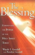 The Blessing: Experience the Power of the Holy Spirit Today