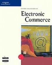 Electronic Commerce: The Second Wave, Fifth Edition