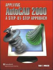 Applying AutoCAD (R) 2000: A Step by Step Approach