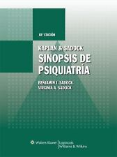 Kaplan & Sadock. Sinopsis de psiquiatría (Spanish Edition) by Sadock, Virginia A