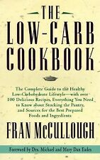 The Low Carb Cookbook by Fran McCullough Healthy Low Carbohydrate Lifestyle 1997