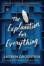 The Explanation for Everything: A Novel