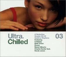 Various : Ultra Chilled 03 (2CDs) (2002)