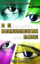Dr Sylver and the Repository of the Past, Paul Kercal