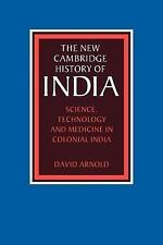 The New Cambridge History of India: Science, Technology and Medicine in...