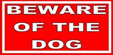 Large Beware Of The Dog Weatherproof Warning Sign