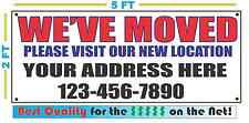 WE'VE MOVED Custom Address & Phone Banner Sign Best Quality of the $$$