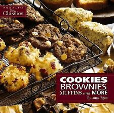 Cookies, Brownies, Muffins and More: Favorite Recipes Made Easy for Today's Li..