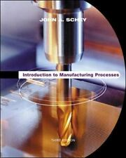 Introduction to Manufacturing Processes 3rd Int'l Edition