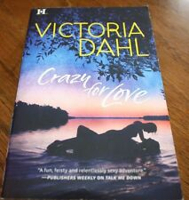 Crazy For Love Victoria Dahl