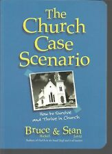 The Church Case Scenario How to Survive and Thrive in Church Stan Jantz PB 2002