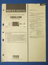 SANSUI A-500 INTEGRATED AMP SERVICE MANUAL ORIGINAL FACTORY ISSUE THE REAL THING