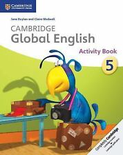 Cambridge Global English Stage 5 Activity Book (Cambridge International Examinat