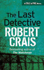 The Last Detective by Robert Crais (Paperback, 2003) New Book