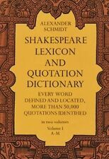 Shakespeare Lexicon and Quotation Dictionary Vol. 1 by Alexander Schmidt...