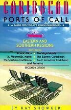 Caribbean Ports of Call: Eastern and Southern Regions : From Puerto Rico to Arub
