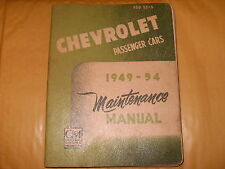 Chevrolet Passenger Cars 1949 - 54 Maintenance Manual