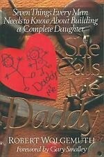 She Calls Me Daddy (Lets talk about life), Robert Wolgemuth, Good Book