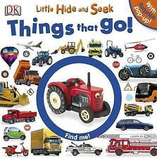 Little Hide and Seek Things That Go by DK (Board book and Pop up) New