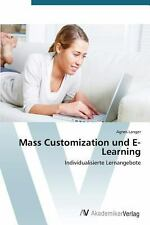 Mass Customization und E-Learning by Agnes Langer and Langer Agnes (2012,...