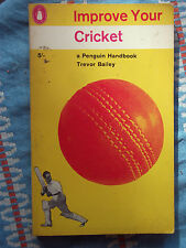 Penguin Handbook PH93 Improve Your Cricket by Trevor Bailey 1963 Average Booster