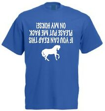 IF YOU CAN READ THIS PLEASE PUT ME BACK ON MY HORSE T-SHIRT Funny Horseriding