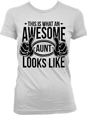 This Is What An Awesome Aunt Looks Like Family Funny  Juniors T-shirt