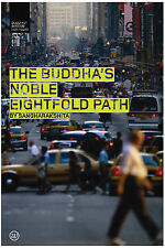 The Buddha's Noble Eightfold Path by Bikshu Sangharakshita (Paperback, 2007)