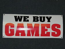 WE BUY GAMES Banner Sign *NEW* All Weather for PAWN Shop Video Game DVD Systems