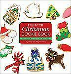 The Flour Pot Christmas Cookie Book: Creating Edible Works Of Art For The Holida