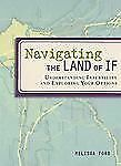 Navigating the Land of If : Understanding Infertility and Exploring Your...