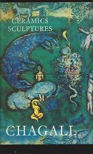 The Ceramics And Sculptures Of Chagall (1972 First with Original Lithograph)